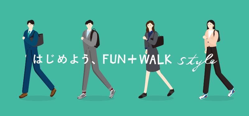 FUN+WALK STYLE